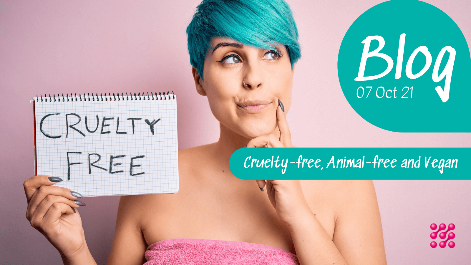Claims in Cosmetics: Cruelty-free, Animal-free and Vegan